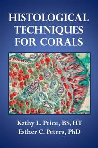 Histological Techniques for Corals