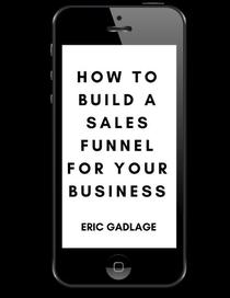 How To Build A Sales Funnel For Your Business
