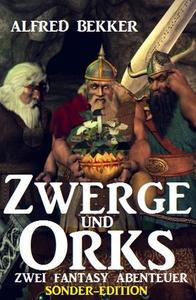 Zwerge und Orks: Zwei Fantasy Abenteuer - Sonder-Edition