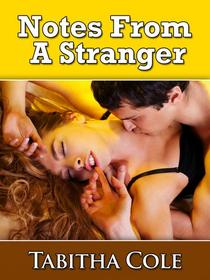 Notes From A Stranger (Stranger Sex, Taboo Erotica)