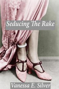 Seducing The Rake