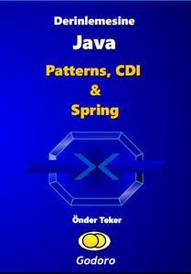 Derinlemesine Java - Patterns, CDI ve Spring