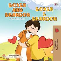 Boxer and Brandon (English Portuguese Bilingual Book - Portugal)