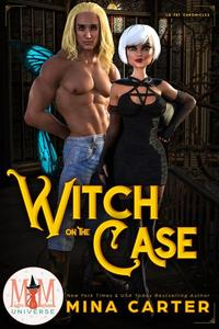 Witch on the Case: Magic and Mayhem Universe