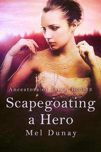 Scapegoating a Hero