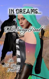 In Dreams... The Savage Road