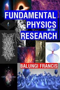 Fundamental Physics Research