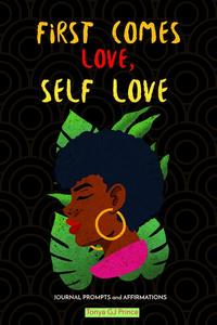 First Comes Love, Self Love
