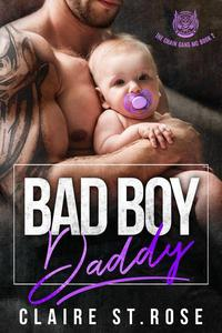 Bad Boy Daddy: An MC Romance