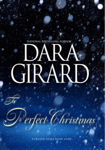 The Perfect Christmas (A Clifton Sister Short Story)