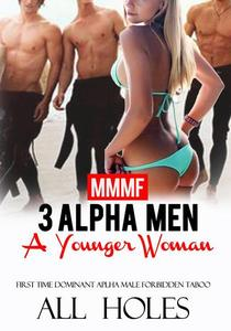 3 Alpha Men & 1 Younger Woman At The Beach House Erotica Short Sex Story