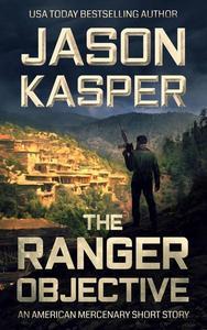 The Ranger Objective