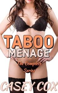 Taboo Menage - The Complete Series