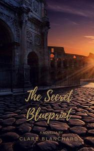 The Secret Blueprint