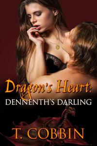 Dragon's Heart: Dennenth's Darling
