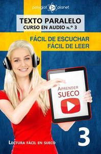 Aprender sueco   Fácil de leer   Fácil de escuchar   Texto paralelo CURSO EN AUDIO n.º 3