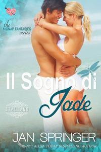 Il Sogno di Jade - Kidnap Fantasies Series