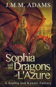 Sophia and the Dragons of L'Azure
