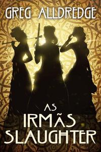 As Irmãs Slaughter