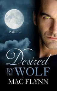 Desired By the Wolf: Part 4 (BBW Werewolf Shifter Romance)