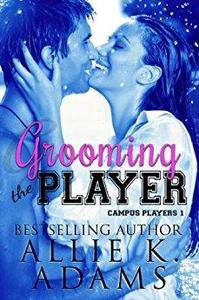 Grooming the Player