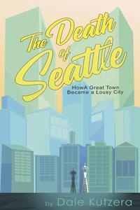 The Death of Seattle