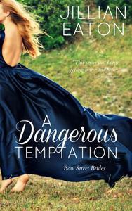 A Dangerous Temptation