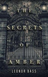 The Secrets of Amber