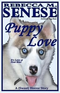 Puppy Love: A (Sweet) Horror Story