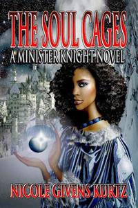 The Soul Cages: A Minister Knight of Souls Novel
