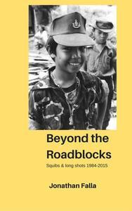 Beyond the Roadblocks - Squibs & long shots 1984-2015