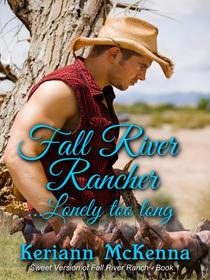 Fall River Rancher...Lonely Too Long