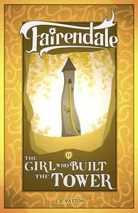 The Girl Who Built a Tower