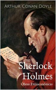 Sherlock Holmes - Obras Extracanônicas
