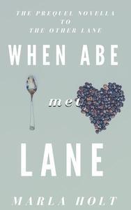 When Abe Met Lane