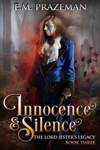 Innocence and Silence