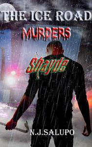The Ice Road Murders Shayde