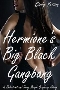 Hermione's Big Black Gangbang