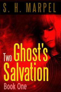 Two Ghost's Salvation, Book One