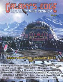 Galaxy's Edge Magazine: Issue 36, January 2019Galaxy's Edge Magazine: Issue 36, January 2019