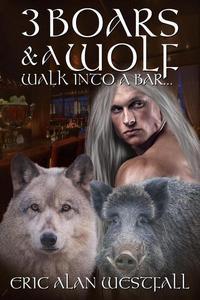3 Boars & A Wolf Walk Into A Bar...