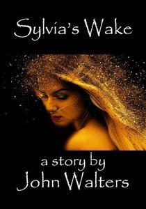 Sylvia's Wake
