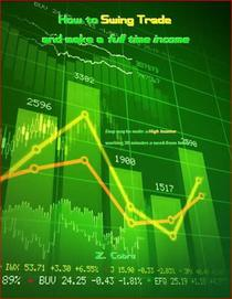 How to Swing Trade and make a full time Income