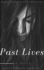 Past Lives: A Serial Killer Thriller Series (BOOK 1)