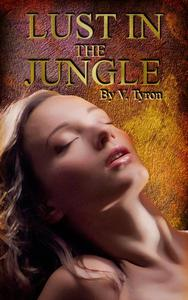 Lust in the Jungle: an Edwardian Erotica