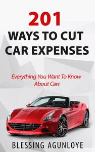 201 Ways to Cut Transportation Expenses
