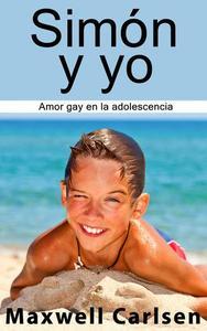 Simón y yo: Amor gay en la adolescencia