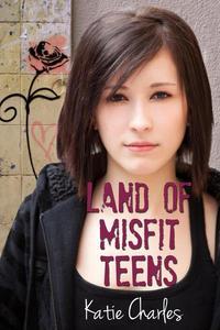 Land of Misfit Teens
