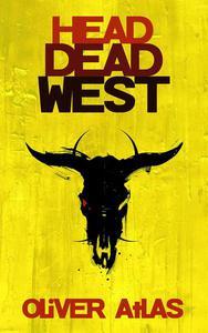 Head Dead West
