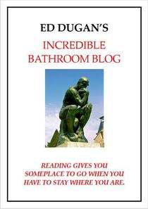 Ed Dugan's Incredible Bathroom Book